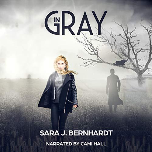 In Gray Audiobook By Sara J. Bernhardt cover art