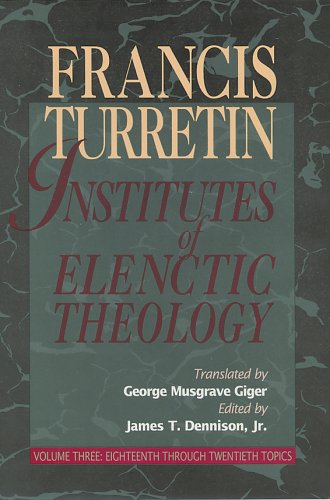 Download Institutes of Elenctic Theology 0875524567