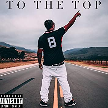 To the Top (Freestyle)