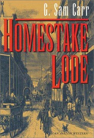 Homestake Lode (Avalon Western)
