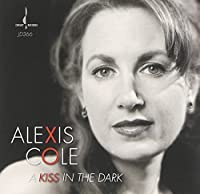 Kiss in the Dark by ALEXIS COLE (2014-09-02)