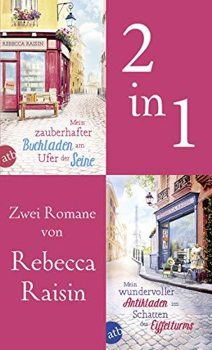 Mein zauberhafter Buchladen am Ufer der Seine & Mein wundervoller Antikladen im Schatten des Eiffelturms (German Edition)