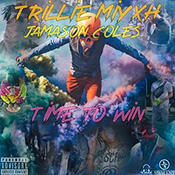 Time to Win (feat. Jamason Coles)