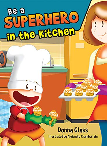 Be a Superhero in the Kitchen (English Edition)