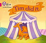 Tim did it: Band 01A/Pink A (Collins Big Cat Phonics for Letters and Sounds)
