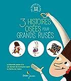 Les histoires qu'on aime, 3 histoires osées pour grands rusés - Baisse de prix à 9.99