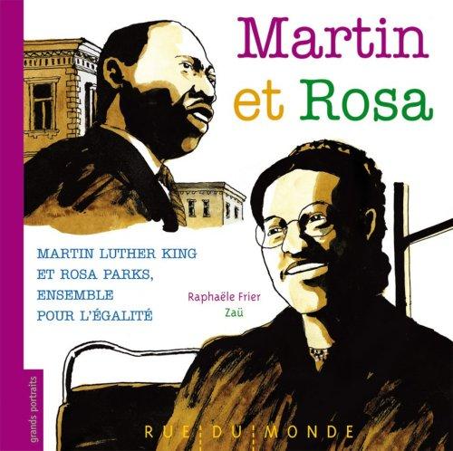Martin og Rosa: Martin Luther King og Rosa Parks, sammen for likestilling