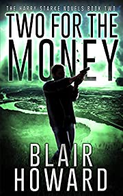 Two For The Money (The Harry Starke Novels Book 2)