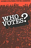 Who Votes? (Yale Fastback Series)