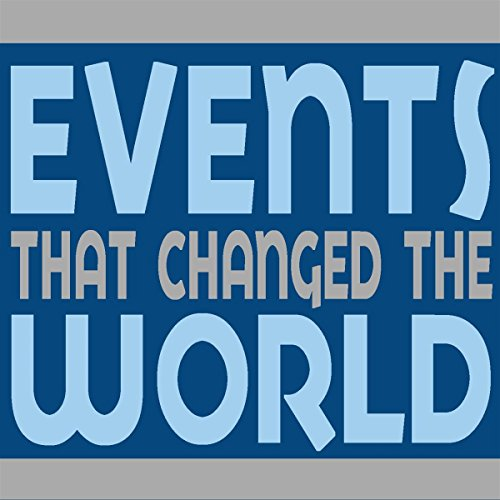Events That Changed The World                   By:                                                                                                                                 div.                               Narrated by:                                                                                                                                 div.                      Length: 40 mins     Not rated yet     Overall 0.0