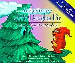 The Journey of Sir Douglas Fir: A Reader's Musical