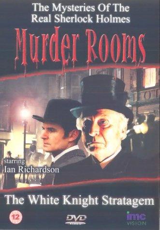Murder Rooms - The White Knight Stratagem