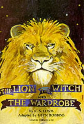 The Lion, the Witch and the Wardrobe (Acting Edition S.)