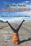 Auf dem Weg: Entlang des Pamir- und Karakorum-Highways (German Edition)