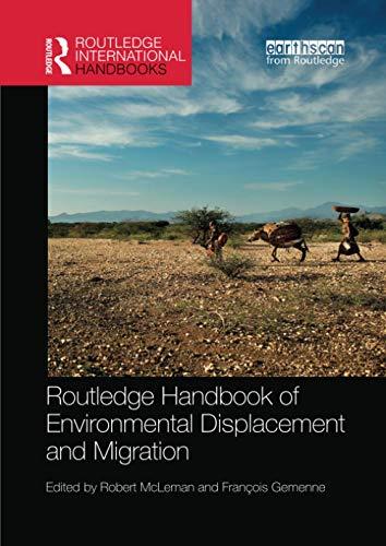 Routledge Handbook of Environmental Displacement and Migration (Routledge International Handbooks)