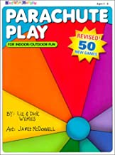 Parachute Play: For Indoor/Outdoor Fun