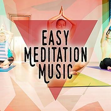 Easy Meditation Music