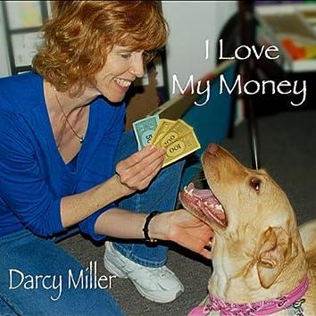 I Love My Money