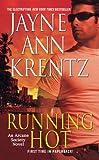 Running Hot: An Arcane Society Novel