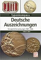Deutsche Auszeichnungen: fuer sportliche Leistungen 1921-1945