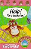 Help! I'm a Hamster! (Swoppers)