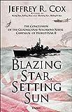 Blazing Star, Setting Sun: The G...