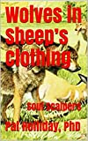Wolves in Sheep's Clothing: Soul Scalpers (English Edition)
