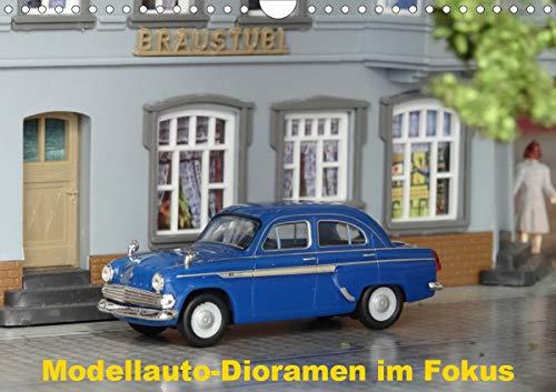 Modellauto-Dioramen im Fokus (Wandkalender 2021 DIN A4 quer)
