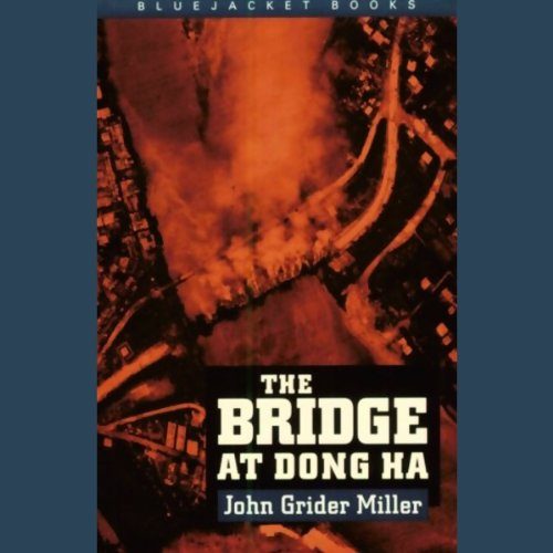 The Bridge at Dong Ha audiobook cover art
