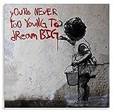 Banksy Leinwanddrucke Kunstbilder Graffiti - Bild Dream Big