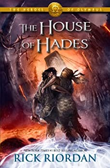 The House of Hades (The Heros of Olympus, Book 4) by [Rick Riordan]