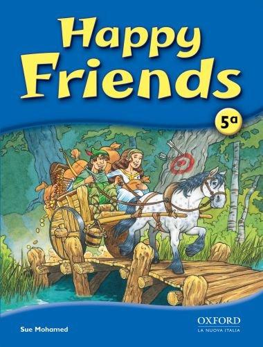 Happy friends. Class book. Per la Scuola elementare (Vol. 5)