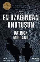 En Uzagindan Unutusun; 2014 Nobel Edebiyat Ödülü