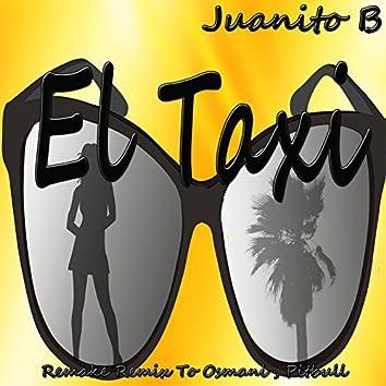 El Taxi: Remake Remix To Osmani, Pitbull (Reggaeton)