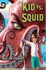 Kid vs. Squid Kindle Edition