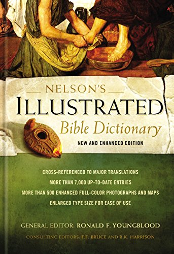 Nelson's Illustrated Bible Dictionary: New and Enhanced Edition (English Edition)