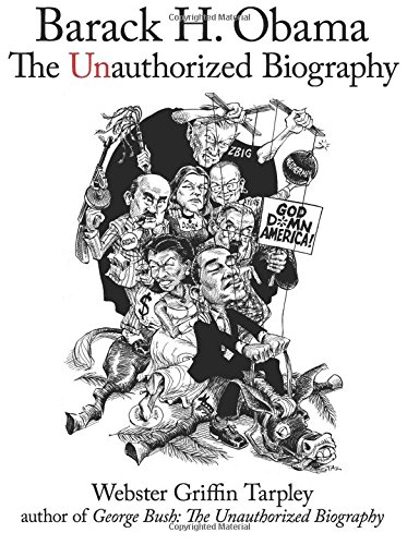 Barack H. Obama: The Unauthorized Biography