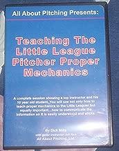 Teaching the Little League Pitcher Proper Mechanics