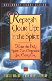 Refresh Your Life in the Spirit (Celebrate 2000)