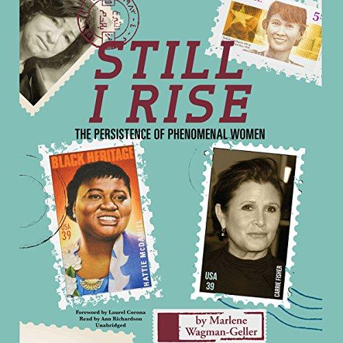 Still I Rise - Marlene Wagman-Geller, Laurel Corona
