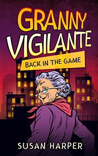 Granny Vigilante