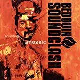 Songtexte von Bedouin Soundclash - Sounding a Mosaic