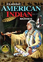 Classic American Indian Movies: (Sitting Bull / Cry Blood, Apache / Battle Of Chief Pontiac)