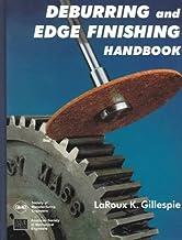 Deburring and Edge Finishing Handbook