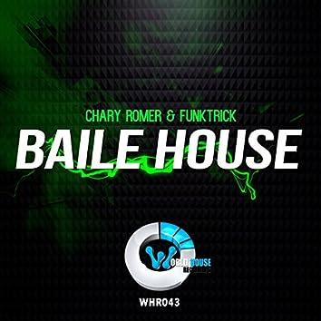 Baile House