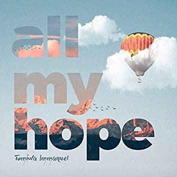 All My Hope