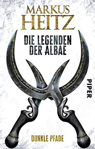 Die Legenden der Albae (Die Legenden der Albae 3): Dunkle Pfade