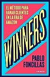 Winners: El método para ganar clientes en la era de Amazon