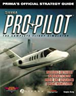 Pro Pilot - The Official Strategy Guide de Douglas Kiang