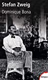 Stefan Zweig - Dominique BONA